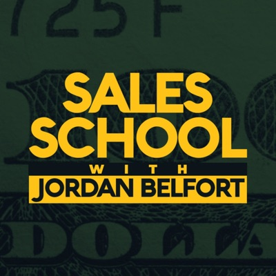 Sales School with Jordan Belfort:Jordan Belfort