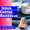 Jesus. Coffee. Barbells. artwork