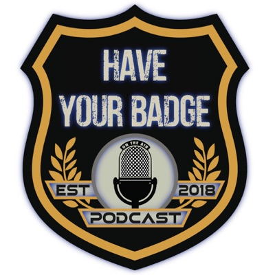 Have Your Badge