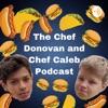 Chef Donovan and Chef Caleb Podcast artwork
