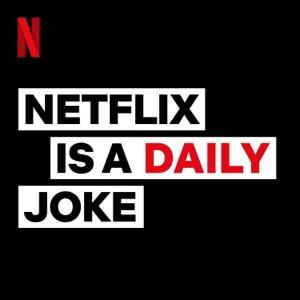 Netflix Is A Daily Joke