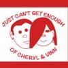 Just Can't Get Enough of Cheryl and Vinn artwork