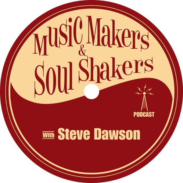 Music Makers and Soul Shakers with Steve Dawson banner backdrop