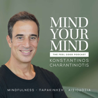 Mind your Mind - Mindfulness, Παρακίνηση, Αισιοδοξία