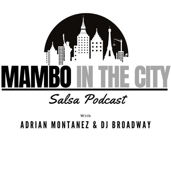 Mambo In The City Salsa Podcast Artwork