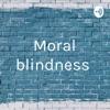 Moral blindness  artwork