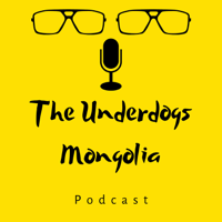 The Underdogs Mongolia