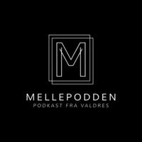 Mellepodden podcast