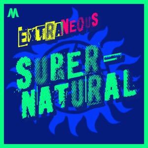 Extraneous: Supernatural