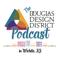 Douglas Design District Podcast
