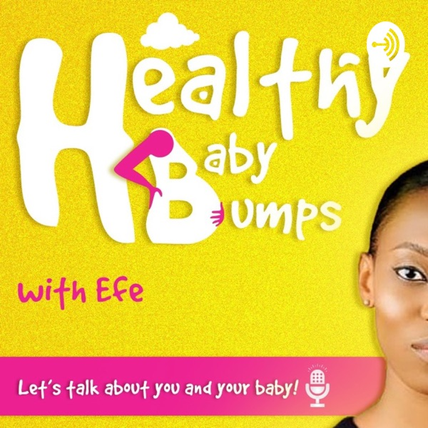Health Baby Bumps With Efe