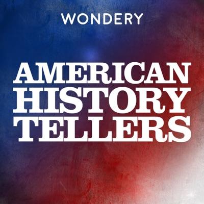 American History Tellers:Wondery