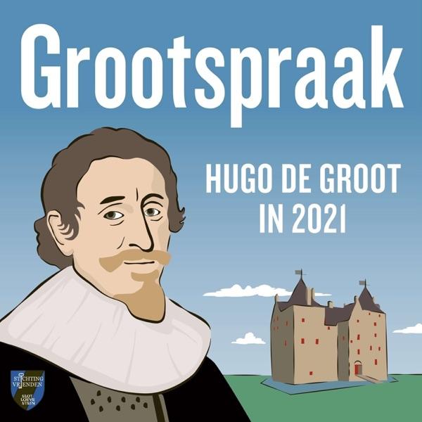 Grootspraak: Hugo de Groot in 2021