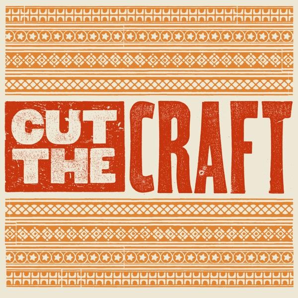 Cut the Craft