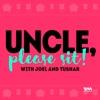 Uncle, Please Sit!