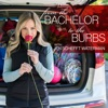 From The Bachelor To The Burbs artwork