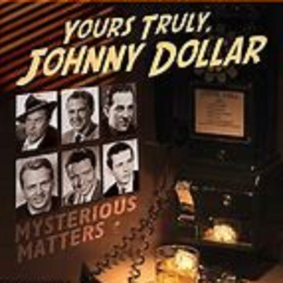 Yours Truly, Johnny Dollar:Entertainment Radio