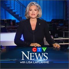 CTV National News with Lisa LaFlamme