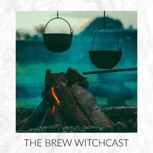 The Brew Witchcast