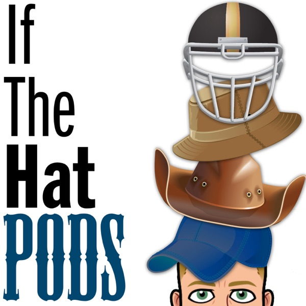 If The Hat Pods