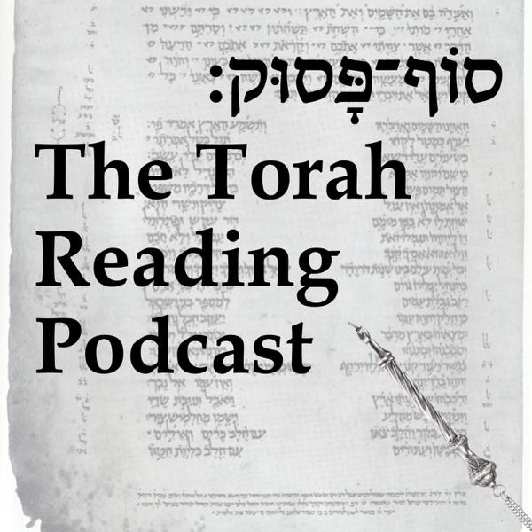 Sof Pasuk: The Torah Reading Podcast