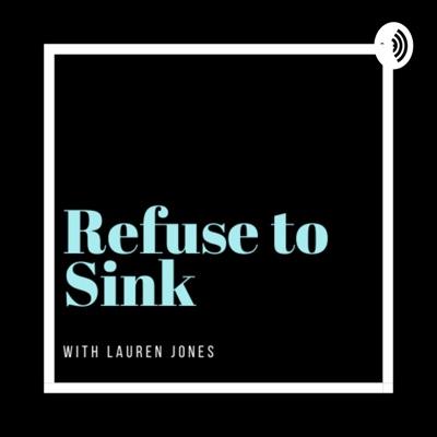 Refuse to Sink:Lauren Jones