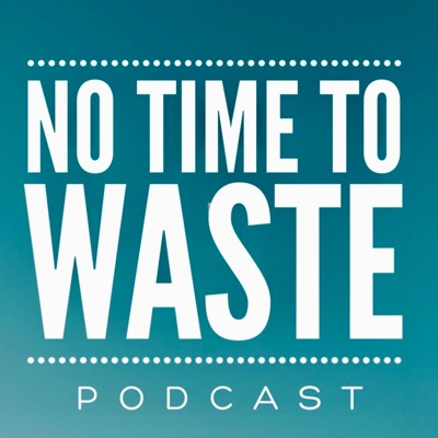 No Time to Waste:Alison Hadden