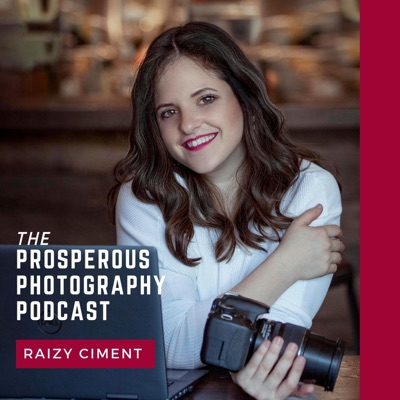 The Prosperous Photography Podcast