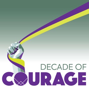 Decade of Courage