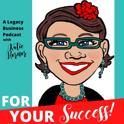 For Your Success With Katie Hornor