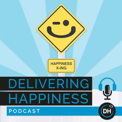 Introducing: The Delivering Happiness Podcast | Kelly Lei & Paul Osincup