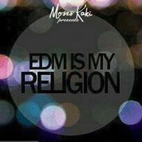 EDM Is My Religion