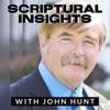 Scriptural Insights With John Hunt  artwork