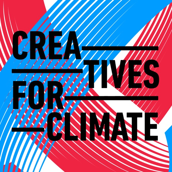 Creatives for Climate - Podcast
