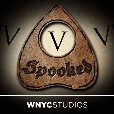 Snap Judgment Presents: Spooked:Snap Judgment and WNYC Studios
