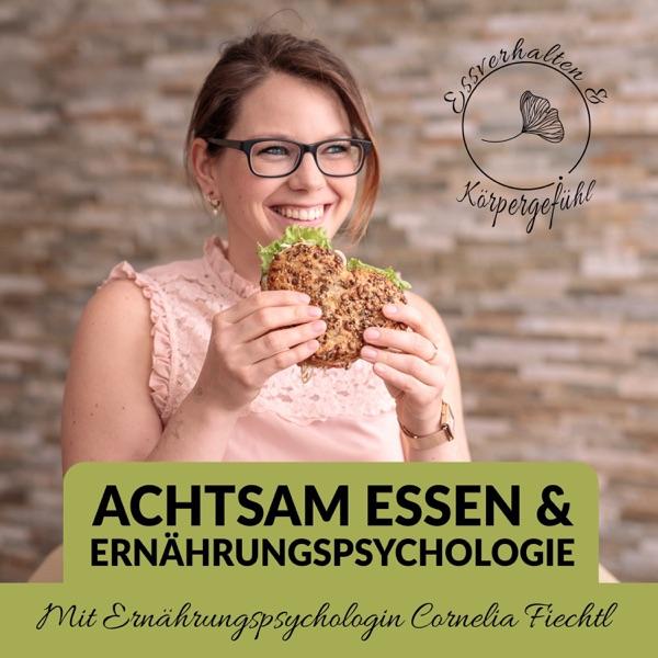 Achtsam Essen & Ernährungspsychologie. Achtsam Essen Podcast. podcast show image