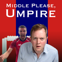 Middle Please, Umpire - a Cricket Podcast