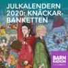 Julkalendern 2020: Knäckarbanketten
