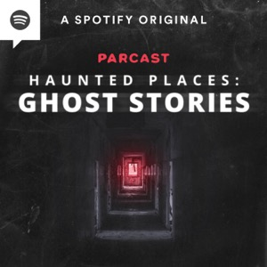 Haunted Places: Ghost Stories