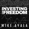 Investing For Freedom with Mike Ayala artwork