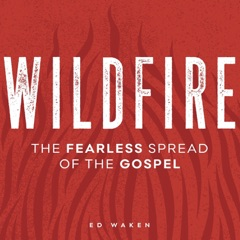 Wildfire Gospel Podcast