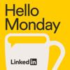 Hello Monday - LinkedIn