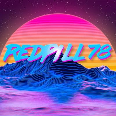 Red Pill News:RedPill78