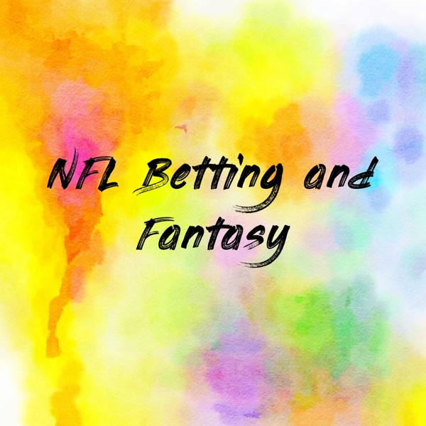 NFL Betting and Fantasy