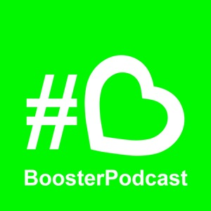 BoosterPodcast - Positive stories