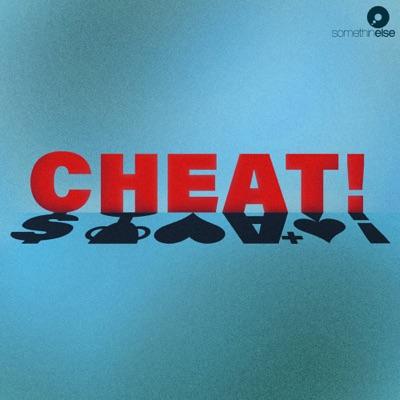 Cheat!:Somethin' Else