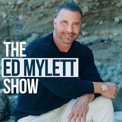 THE ED MYLETT SHOW:Ed Mylett