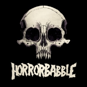 The HorrorBabble Podcast