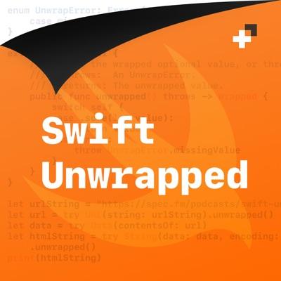 Swift Unwrapped:Spec, JP Simard, Jesse Squires