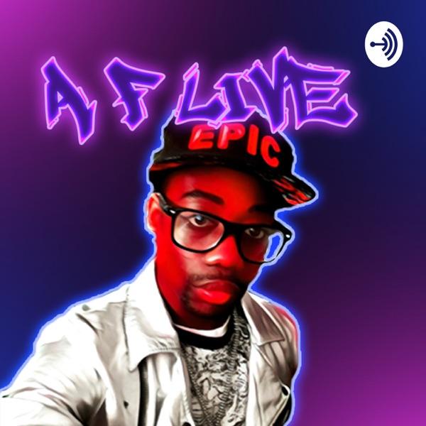Aaron Fantazii #AfLive Artwork